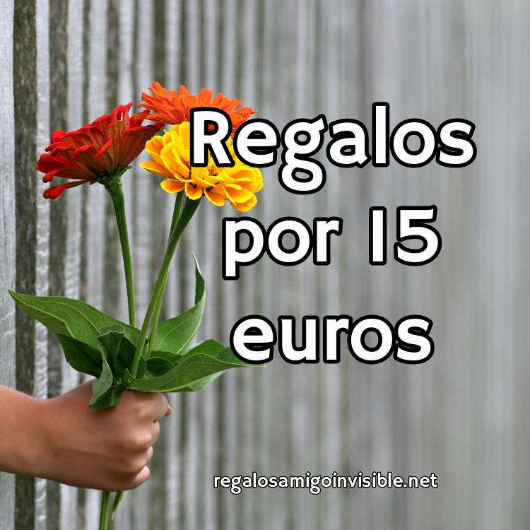 Regalos Amigo Invisible 15 Euros